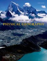 Physical Geography : The Global Environment - Distinguished Professor Harm J De Blij