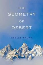 The Geometry of Desert - Shelly Kagan