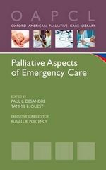 Palliative Aspects of Emergency Care : A Practical Guide