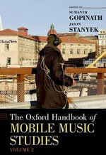 The Oxford Handbook of Mobile Music Studies : Volume 2