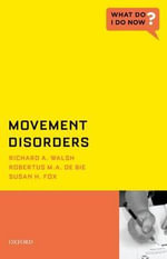 Movement Disorders - Richard A. Walsh