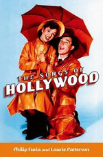 The Songs of Hollywood - Philip Furia