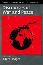 Discourses of War and Peace
