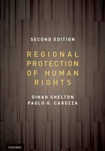 Regional Protection of Human Rights : A Companion to Marx's Economy Critique - Dinah Shelton