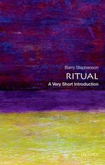 Ritual : A Very Short Introduction - Barry Stephenson