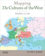 Mapping the Cultures of the West, Volume Two - Clifford R Backman