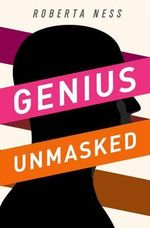 Genius Unmasked : Culture and European Integration - Roberta B. Ness