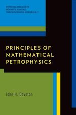 Principles of Mathematical Petrophysics - John H. Doveton