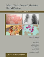 Mayo Clinic Internal Medicine Board Review Questions and Answers : Pocket Version