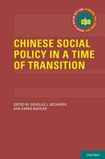 Chinese Social Policy in a Time of Transition : Social Policy as Economic Investment