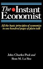 The Instant Economist : A Concise History of Latin America - John Charles Pool