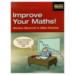 Improve Your Maths! - Gordon Bancroft