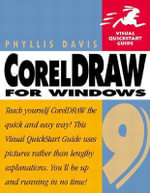 CorelDraw 9 for Windows : Visual QuickStart Guide - Phyllis Davis