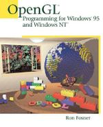 OpenGL Programming for Windows 95 and Windows NT : OpenGL - Ron Fosner
