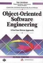Object Oriented Software Engineering: A Use Case Driven Approach : An Object-oriented Approach - Ivar Jacobson