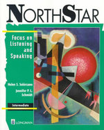 North Star: Intermediate : Focus on Listening and Speaking - Helen S. Solorzano