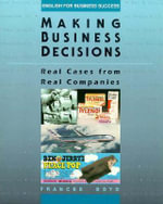 Making Business Decisions : Real Cases from Real Companies - Frances Boyd