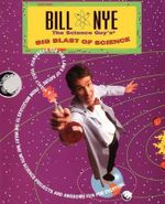Bill Nye the Science Guy's Big Blast of Science - Bill Nye