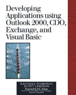 Developing Collaboration Applications Using Outlook 2000, CDO, Exchange and Visual Basics - Raffaele Piemonte
