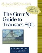 The Guru's Guide to Transact SQL - Ken Henderson