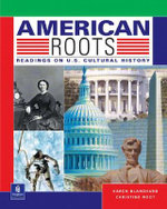 American Roots : Readings on U.S. Cultural History - Karen Louise Blanchard