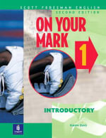 On Your Mark 1, Introductory, Scott Foresman English : Introductory - Karen Davy