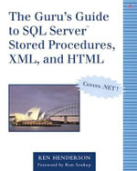 The Guru's Guide to SQL Server Stored Procedures - Ken Henderson