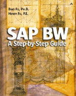 SAP BW : A Step-by-step Guide - Biao Fu