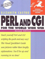 Perl and CGI for the World Wide Web : Visual QuickStart Guide, Second Edition - Elizabeth Castro
