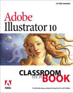 Adobe Illustrator 10 Classroom in a Book : Classroom in a Book (Adobe) - Adobe Creative Team