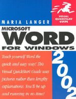 Microsoft Word for Windows 2002 : Visual QuickStart Guide - Maria L. Langer