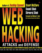 Web Hacking : Attacks and Defense - Stuart McClure