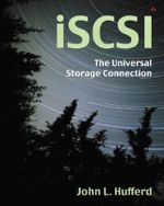 ISCSI : The Universal Storage Connection - John L. Hufferd