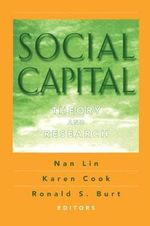 Social Capital : Theory and Research