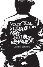 Political Alienation and Political Behavior - David C. Schwartz