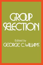 Group Selection - George C. Williams