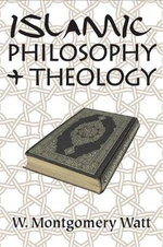 Islamic Philosophy and Theology : Bar Hebraeus, Butyrum Sapientiae, Book of Rhetoric - W. Montgomery Watt