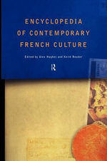 Encyclopaedia of Contemporary French Culture