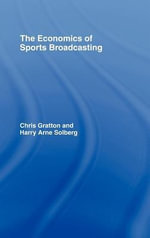 The Economics of Sports Broadcasting - Chris Gratton