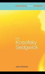 Eve Kosofsky Sedgwick - Jason Edwards