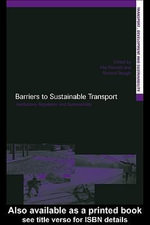 Barriers to Sustainable Transport : Institutions, Regulation and Sustainability - PIET RIETVELD