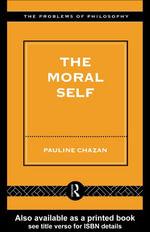 The Moral Self - Pauline Chazan