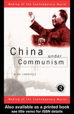 China Under Communism - Alan Lawrance