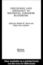 Discourse and Ideology in Medieval Japanese Buddhism - Richard K. Payne