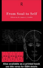 From Soul to Self : Post-Colonial Theory, India and the Mystic East's
