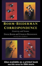 Bohm-Biederman Correspondence : Creativity and Science - David Bohm