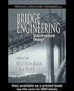 Bridge Engineering : Substructure Design - W.F. Chen