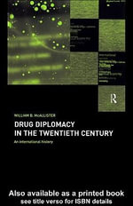 Drug Diplomacy in the Twentieth Century : An International History - William B. McAllister