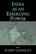 India as an Emerging Power : Texte Imprim??