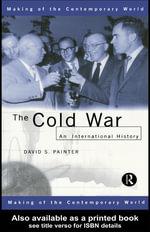 The Cold War : An International History - David Painter